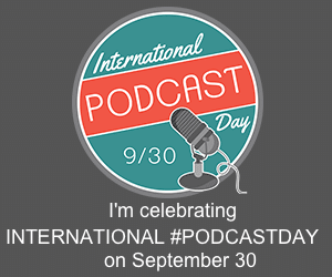 podcastdaybadge-300x250-gray